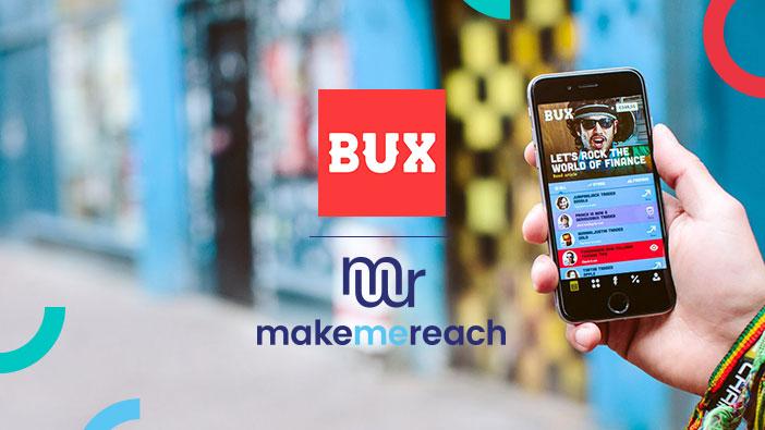 MakeMeReach_Blog_BUX