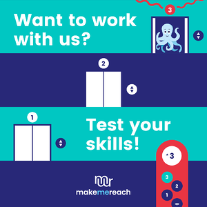 Want to join MakeMeReach? Test your skills