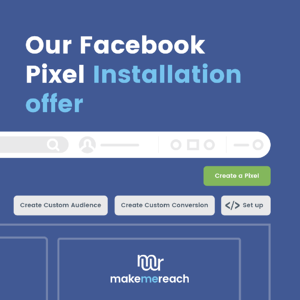 MakeMeReach Pixel Installation service